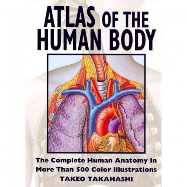 Atlas Of The Humna Body By Harpercollins, Isbn 0062732978