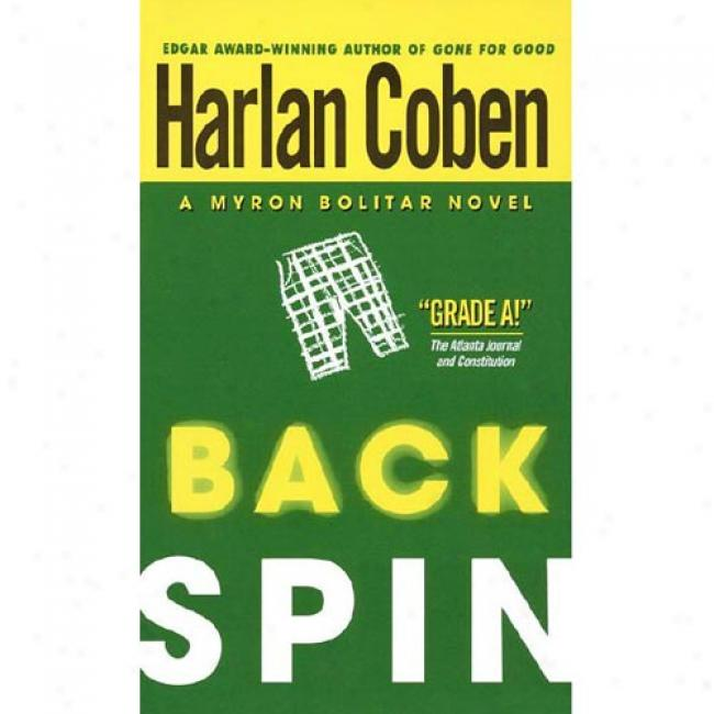 Back Spin By Harlan Coben, Isbn 0440222702