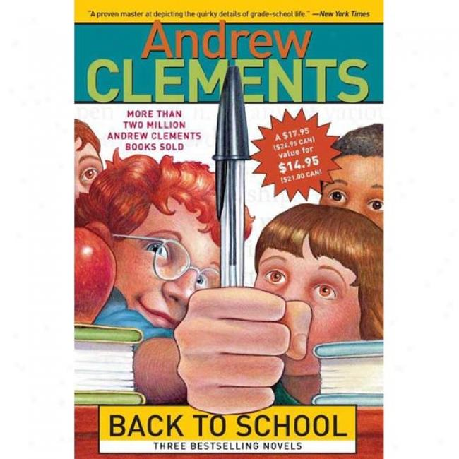 Back To School 3 Volume Boxed Set: A Week In The Woods/the School Story/the Report Card