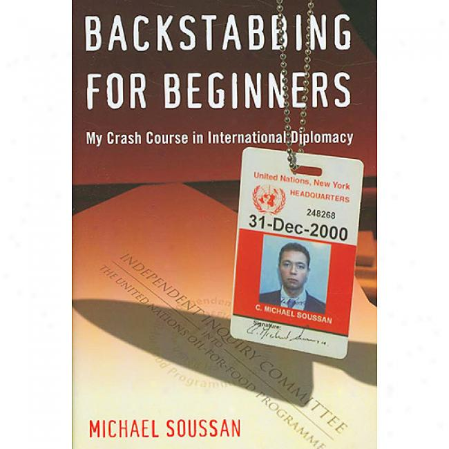 Backstabbing For Beginners: My Craxh Course In International Diplomacy