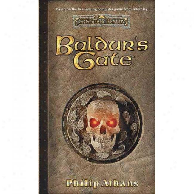 Baldur's Gate By Philip Athans, Isbn 0786915250