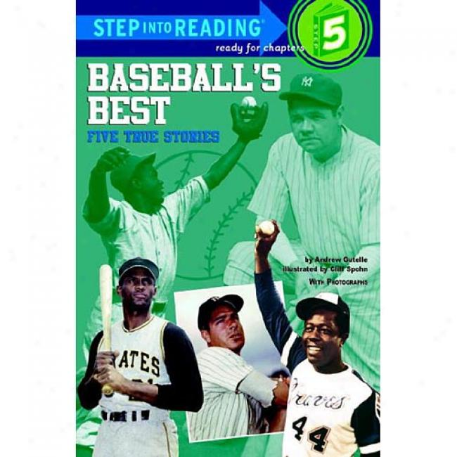 Baseball's Best: Five True Stories By Andrew Gutelle, Isbn 0394809831