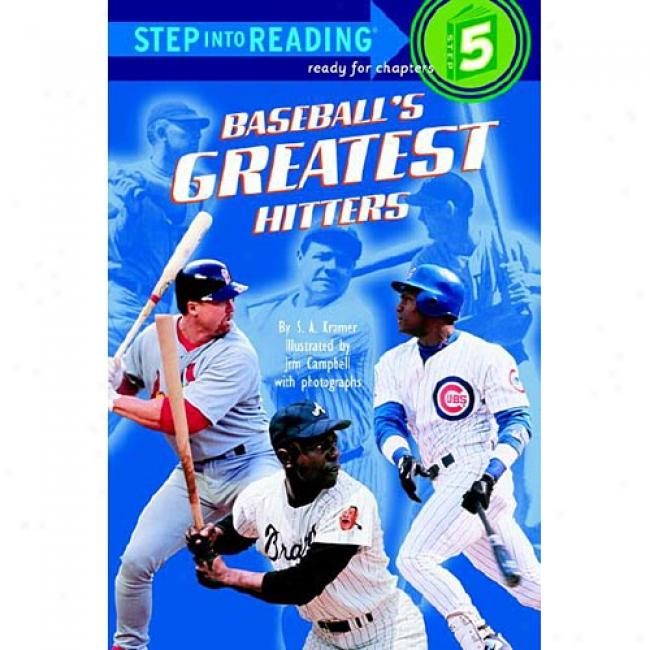 Baseball's Greatest Hitters By Sydelle A. Kramer, Isbn 0375805834