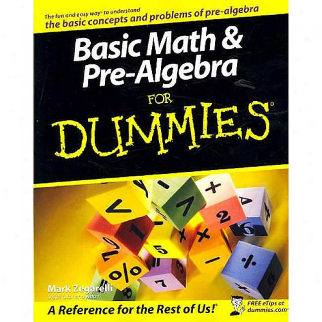 Basic Math & Pre-algebra For Dumies