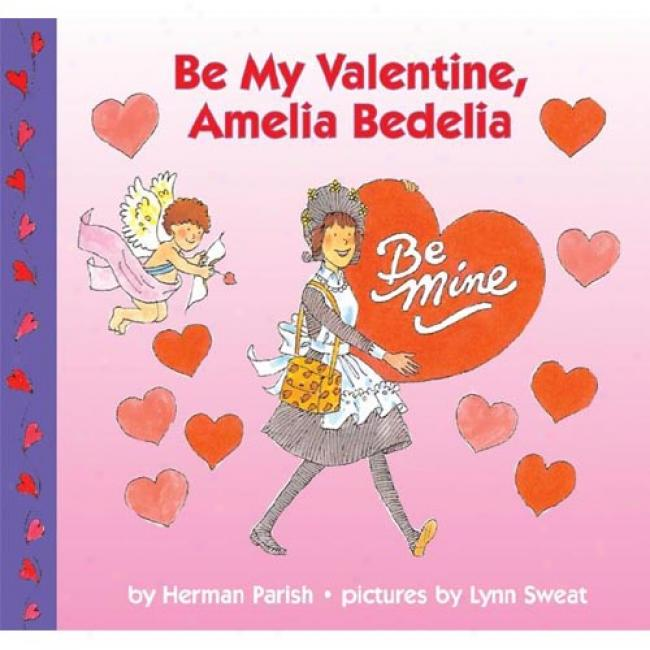 Be My Valentine, Ameliz Bedelia