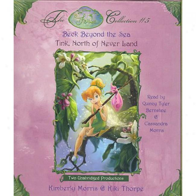 Beck Beyond The Sea: Tink, North Of Never Land