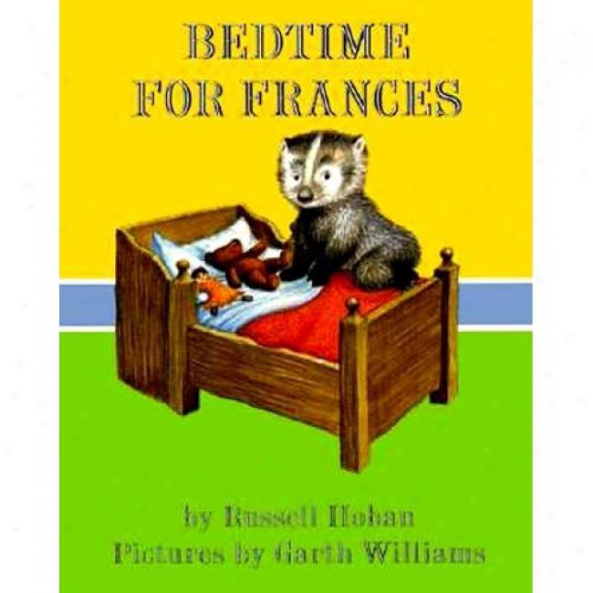 Bedtime For Frances By Russell Hoban, Isbn 006027106x