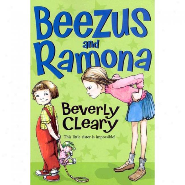 Beezus And Ramona By Beverly Cleary, Isbn 038070918x