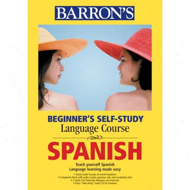 Beginner's Self-study Course Spanish [with Cds]