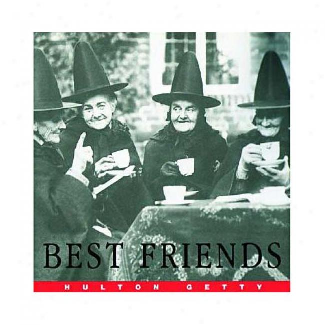 Best Friends By Hulton Getty Picture Collection, Isbn 0688177026