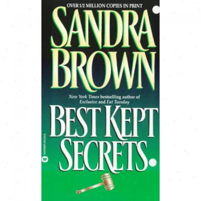 Best Kept Secrets By Sandra Brown, Isbn 0446353930