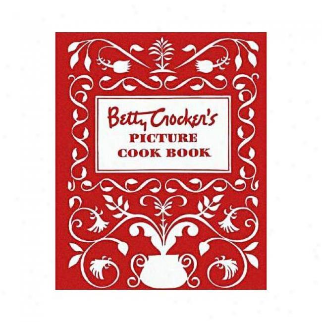 Betty Crocker's Picture Cookbook By Betty Crocker, Isbn 0028627717
