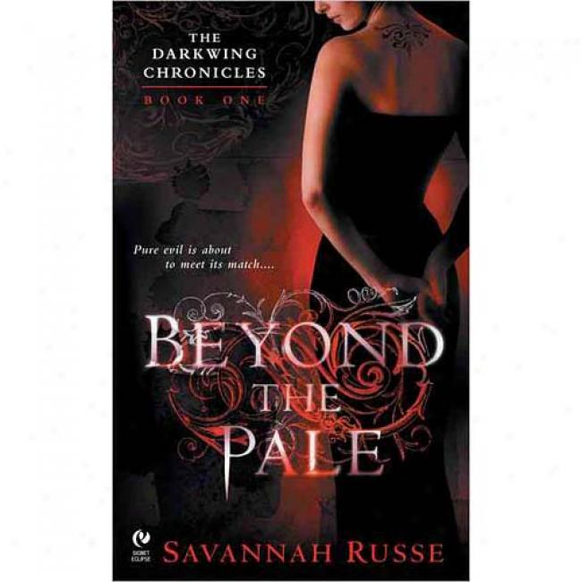 Beyond The Pals: The Darkwing Chronicles: Book One