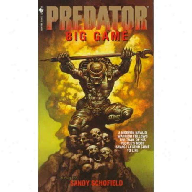 Big Game Bg Sandy Schofield, Isbn 0553577336