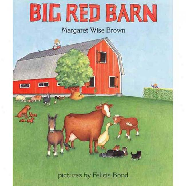 Big Red Barn By Margaret Wise Brown, Isbn 0060207485