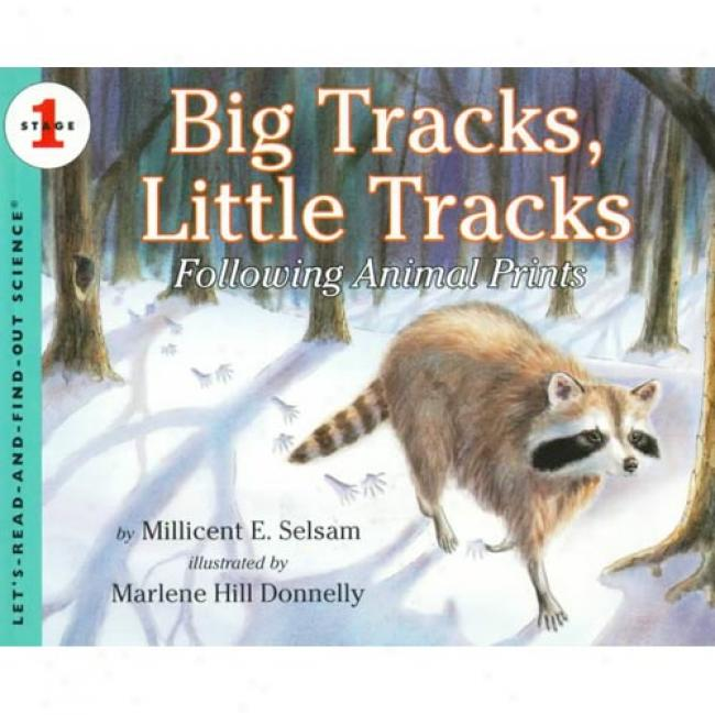 Big Tracks, Little Tracks: Stage 1 By Millicent Ellis Selsam, Isbn 0064451941