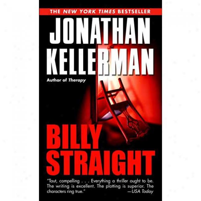 Billy Straight By Jonathan Kellerman, Isbn 0345413765