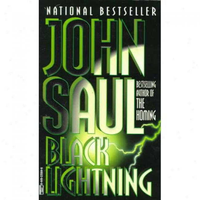 Blaxk Lightning By John Saul, Isbn 0449225046