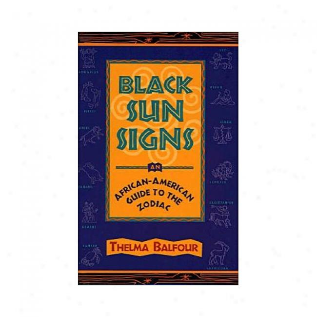 Black Sun Signs By Thelma Balfour, Isbn 0684812096