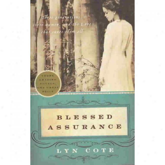 Blessed Assurance: Whispers Of Love/lost In His Lovve/echoes Of Mercy