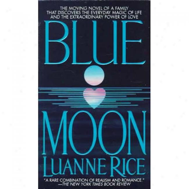 Blue Satellite By Luanne Rice, Isbn 0553568183
