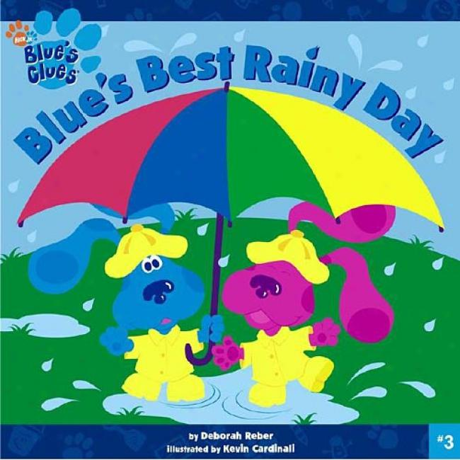 Blue's Best Rainy Day By Deborah Reber, Isbn 0689832796