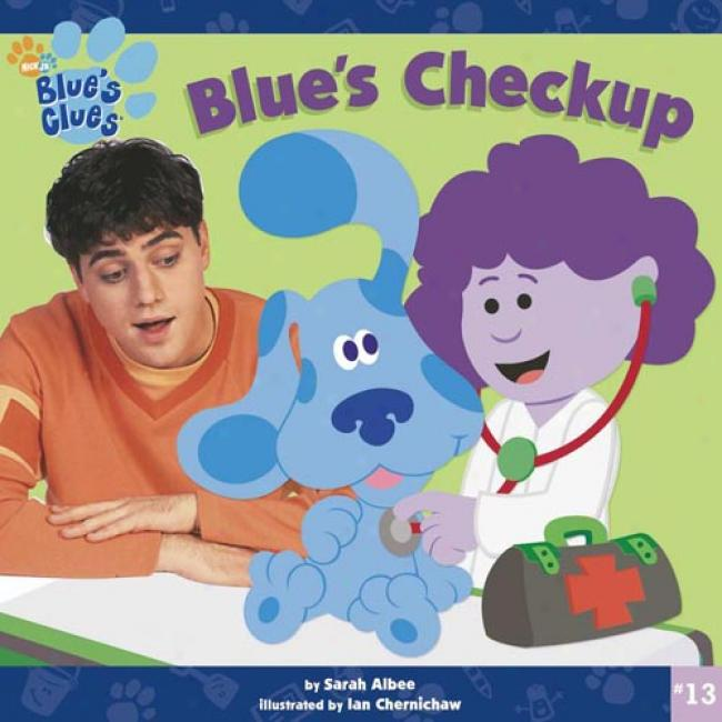 Blue's Checkup By Sarah Albee, Isbn 0689854498