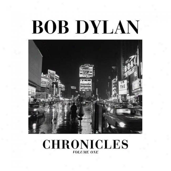 Bob Dylan: Chronicles By Bob Dylan, Isgn 0743228154
