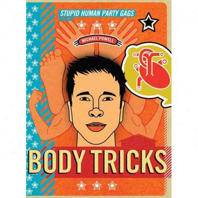 Body Trucks: Stupid Human Party Gags