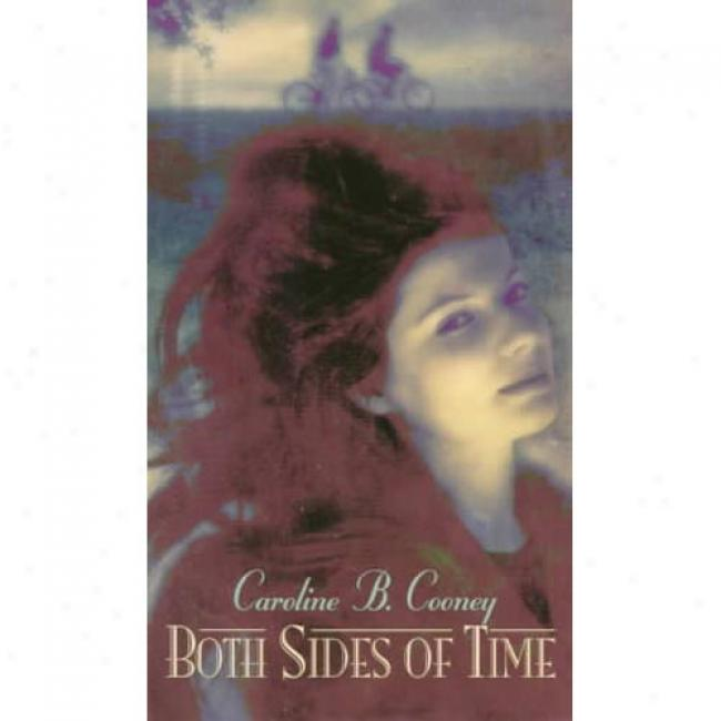 Both Sides Of Time By Caroline B. Cooney, Isbn 0440219329