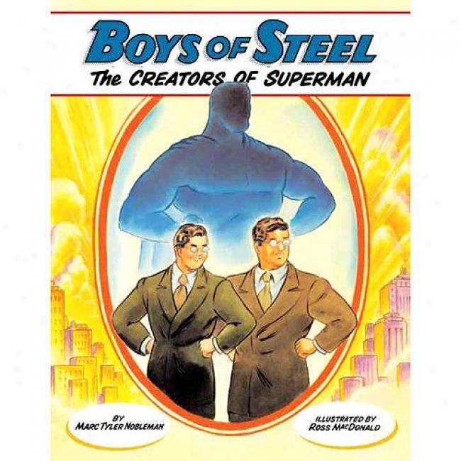 Boys Of Steel: The Creators Of Su;erman
