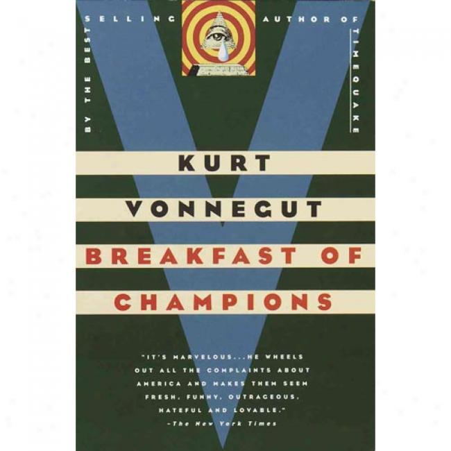 Breakfast Of Championns By Kurt Vonnegut, Isbn 0385334206