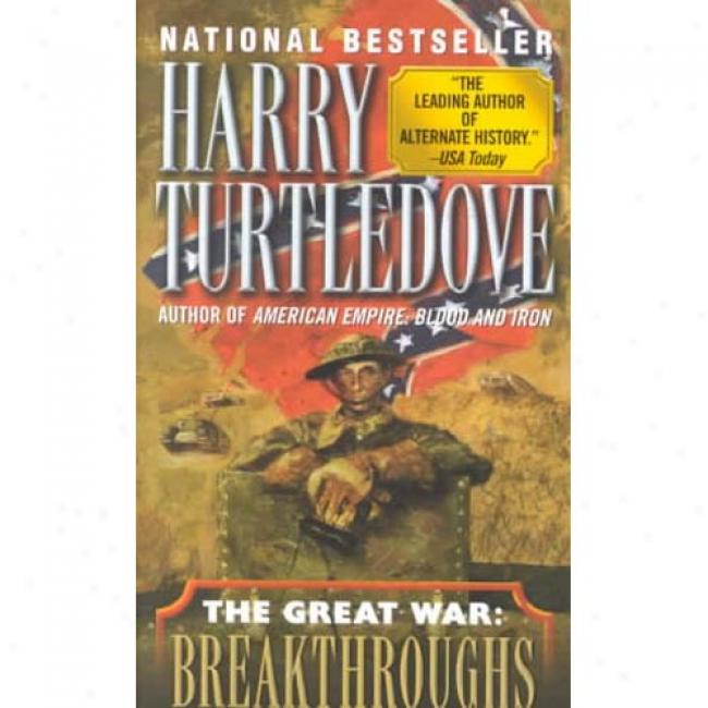 Breakthrough By Hary Turtledove, Isbn 0345405641