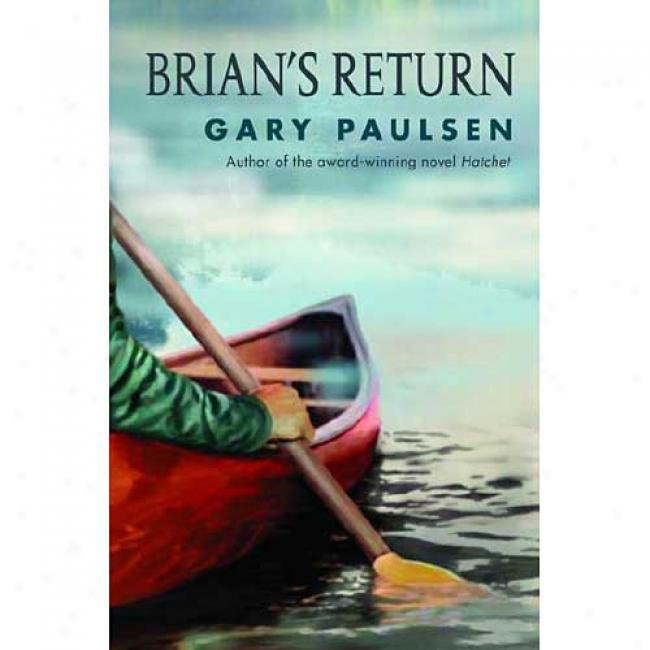 Brian's Return By Gary Paulsen, Isbn 0385325002