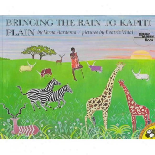 Bringing The Rain To Kapiti Plain By Verna Aardema, Isbn 0140546162