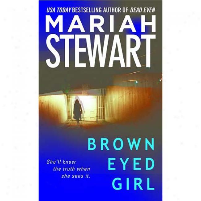 Brown-eyed Girl By Mariah Stewart, Isbn 0671785885