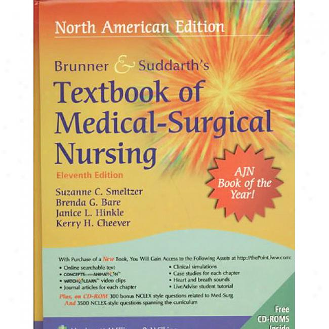 Brunner & Suddarth's Textbook Of Medical Surgical Nursing:-In Two Volumes