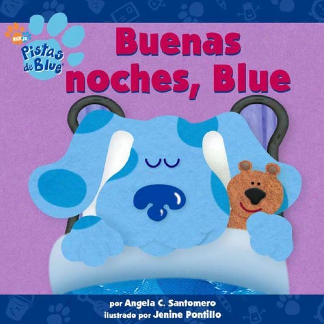 Buenas Noches, Blue By Angela C. Santomero, Isbn 0680863098