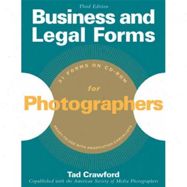 Business And Legal Forms For Photographers With Cdrom Along Tad Crawford, Isbn 158115206x