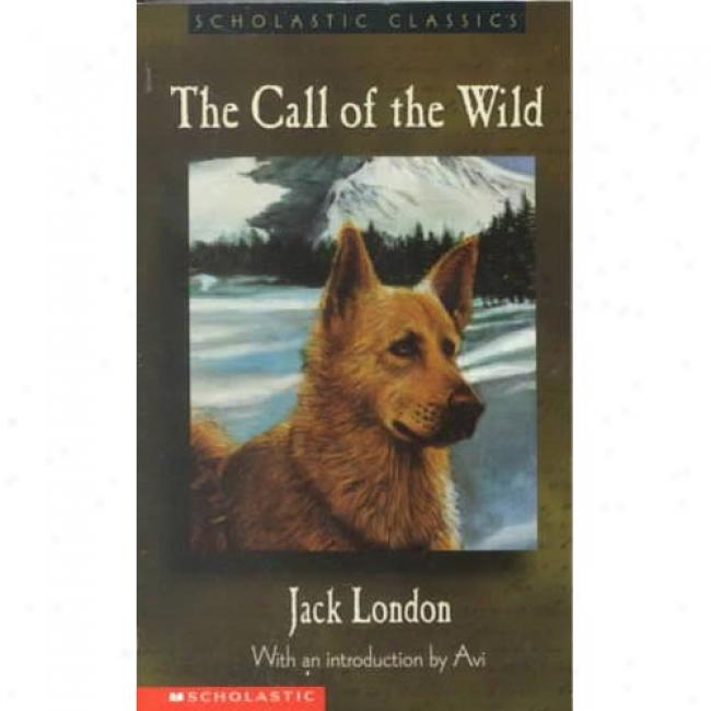 Call Of The Wild By Jack London, Isbn 0439227143