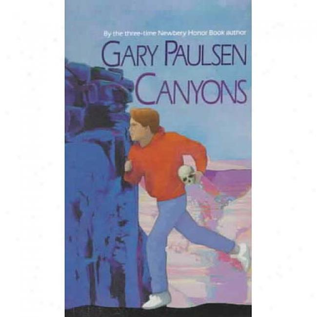 Canyons By Gary Paulsen, Isbn 0440210232
