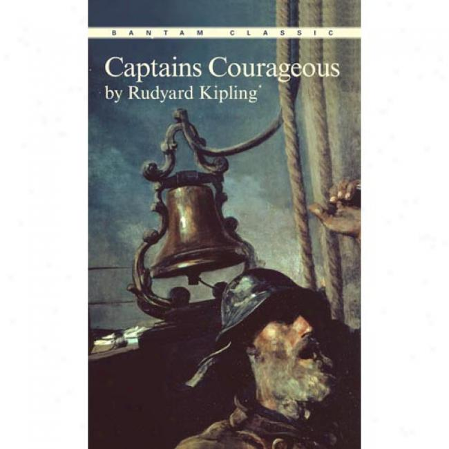 Captains Courageous By Rudyard Kipling, Isbn 0553211900