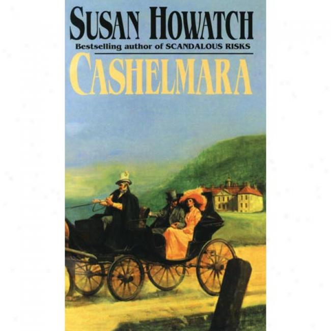 Cashelmara By Susan Howatch, Isbn 0449206238