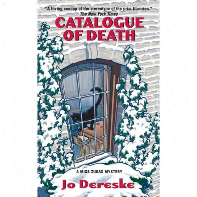 Catalogue Of Decease: A Miss Zukas Mystery