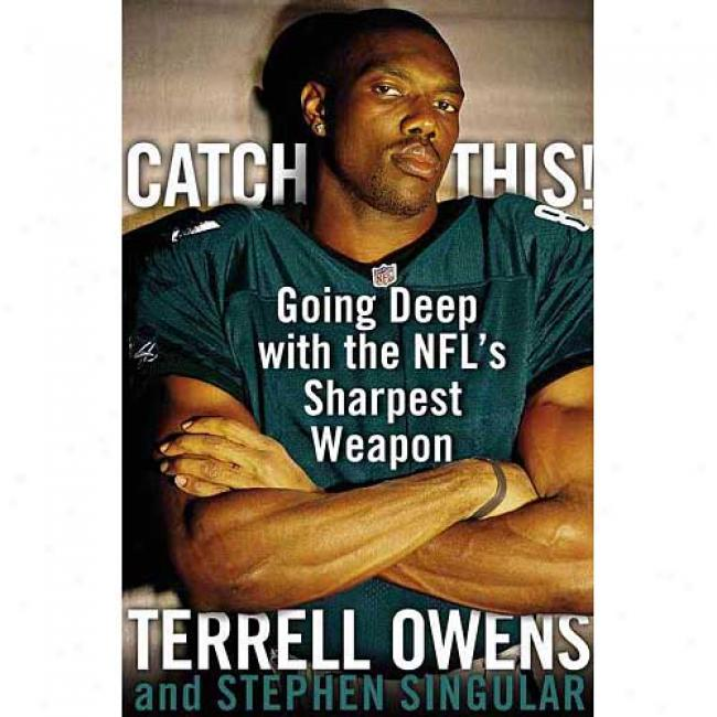 Catch This! By Terrell Owens, Isbn 0743249704