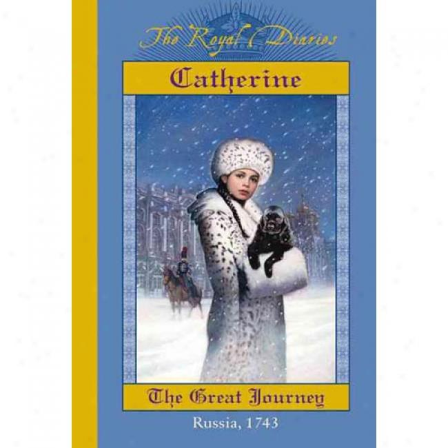 Cathetine: The Great Journey
