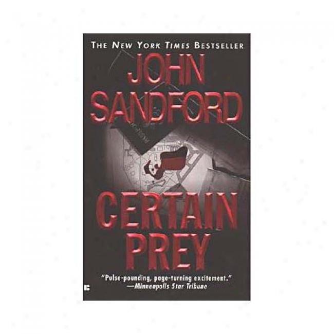 Certain Prey In the name of John Sandford, Isbn 0425174271