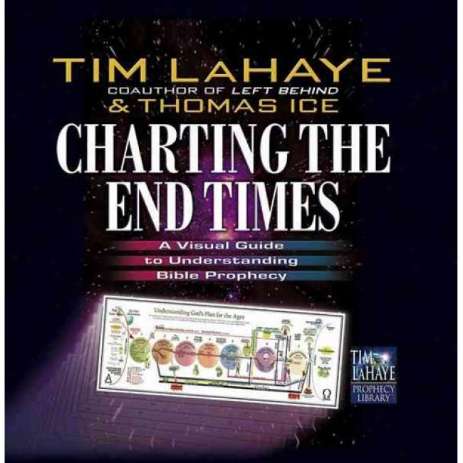 Charting The End Times By Tim Lahaye, Isbn 0736901388