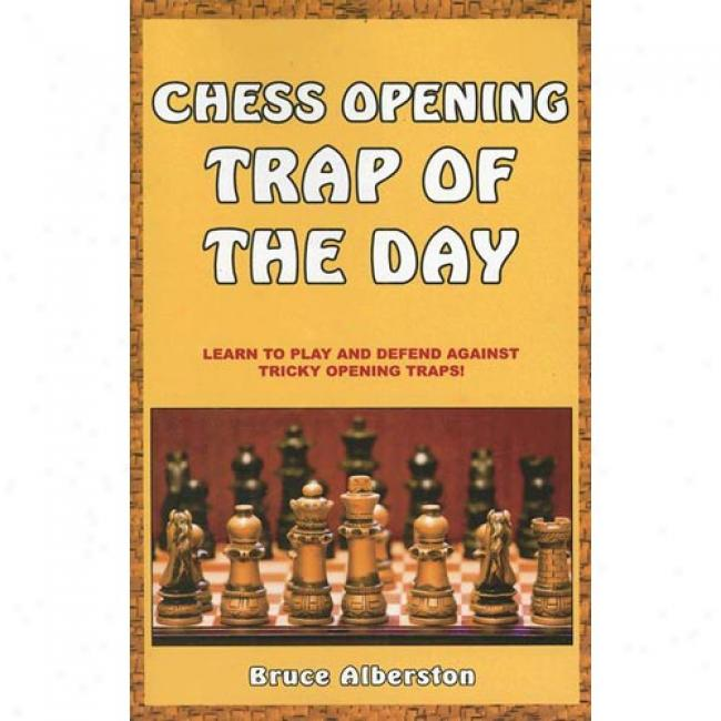 Chess Olening Trap Of The Day