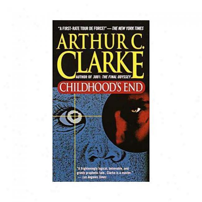 Childhood's End By Arthur Charles Clarke, Isbn 0345347951